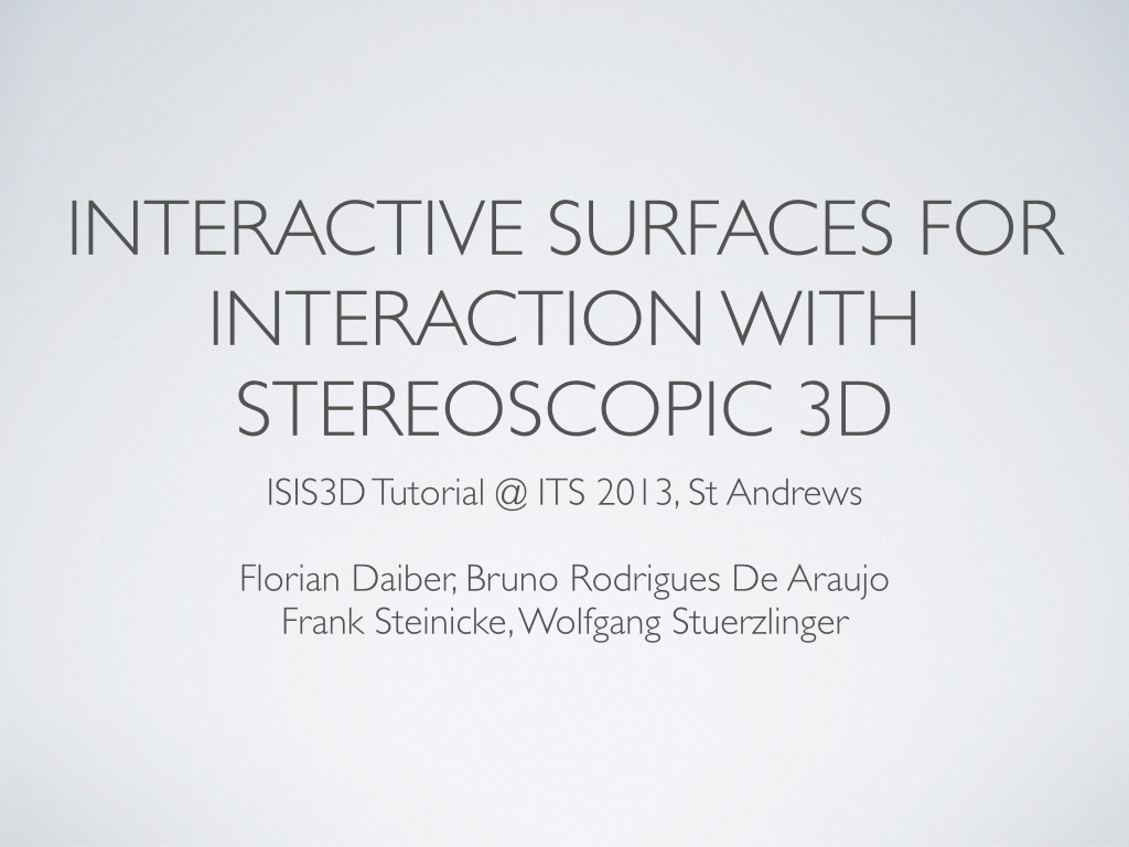 Interactive surfaces for interaction with stereoscopic 3d